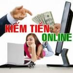 10 Cách dễ kiếm tiền trên mạng hay Online
