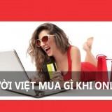 Người Việt thích mua sắm online cái gì nhất? báo cáo 2016