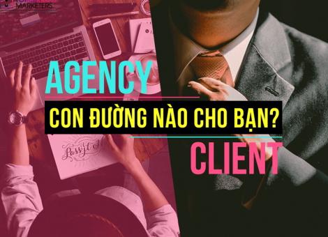 Chọn acency hay Client
