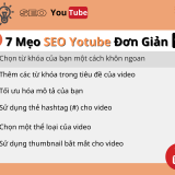 7 Mẹo SEO Youtube Đơn Giản Để Video Xếp Hạng Cao Hơn